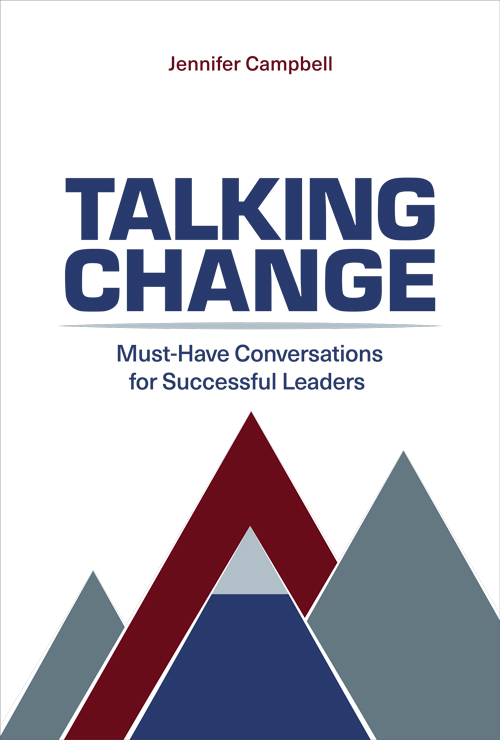 Talking Change: Must have Conversations for Successful Leaders